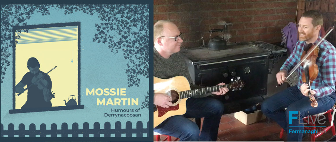Mossie Martin 'The Humours of Derynacoosan